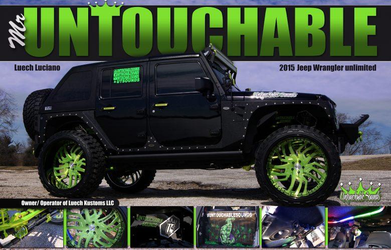 Mr Untouchable's 2015 Jeep Wrangler unlimited custom